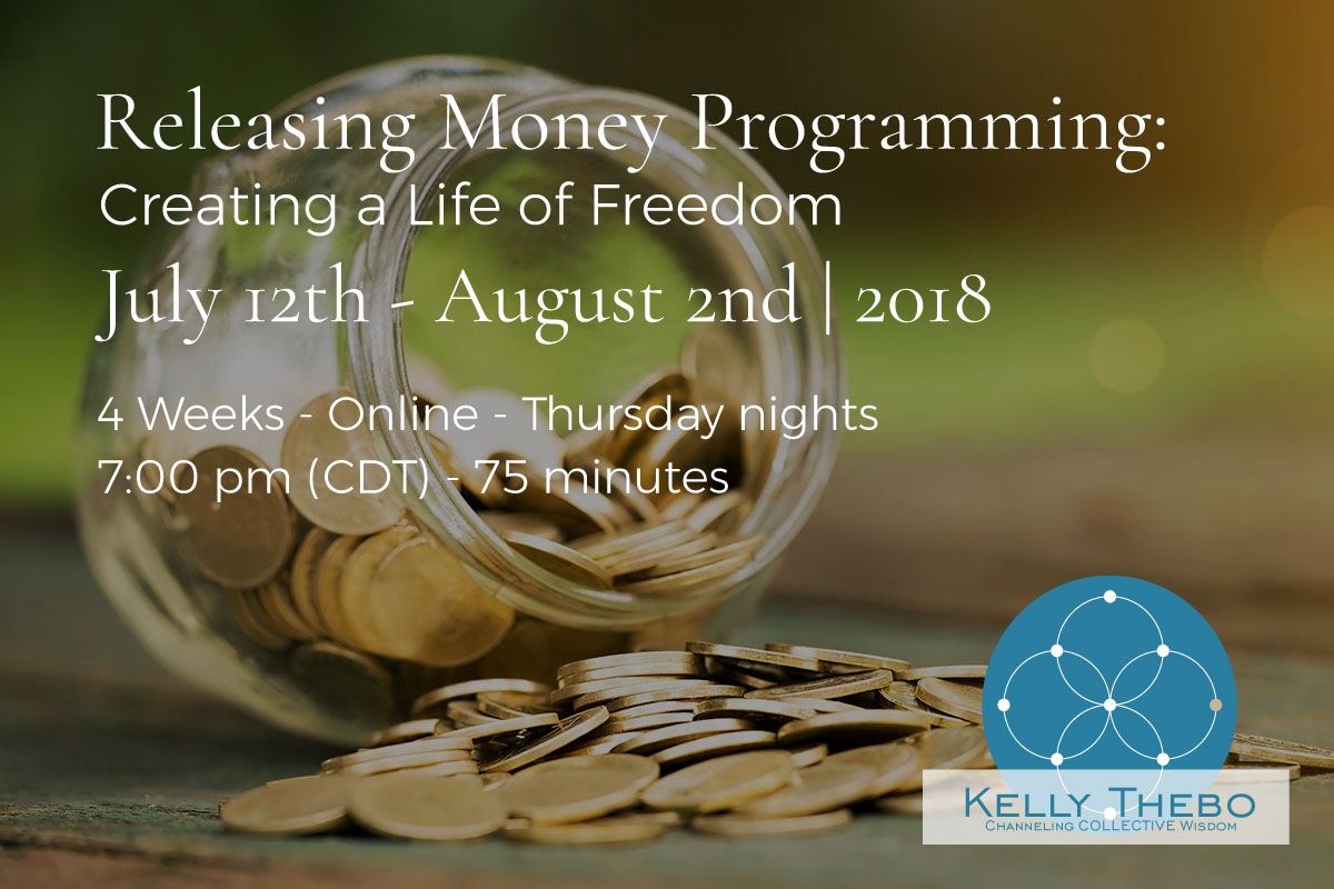 Releasing Money Programming: Creating a Life of Freedom | Online Workshop