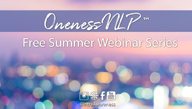 OnenessNLP™ Summer Webinar Series