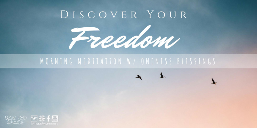 Meditation With Oneness Blessings | Discover Your Freedom @ Sacred Space Yoga + Meditation | Minneapolis | Minnesota | United States