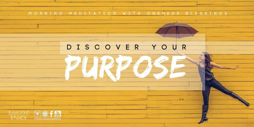 Meditation With Oneness Blessings | Discovering Your Purpose @ Sacred Space Yoga + Meditation | Minneapolis | Minnesota | United States
