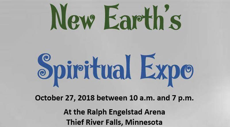 New Earth's Spiritual Expo @ Ralph Engelstad Arena | Thief River Falls | Minnesota | United States