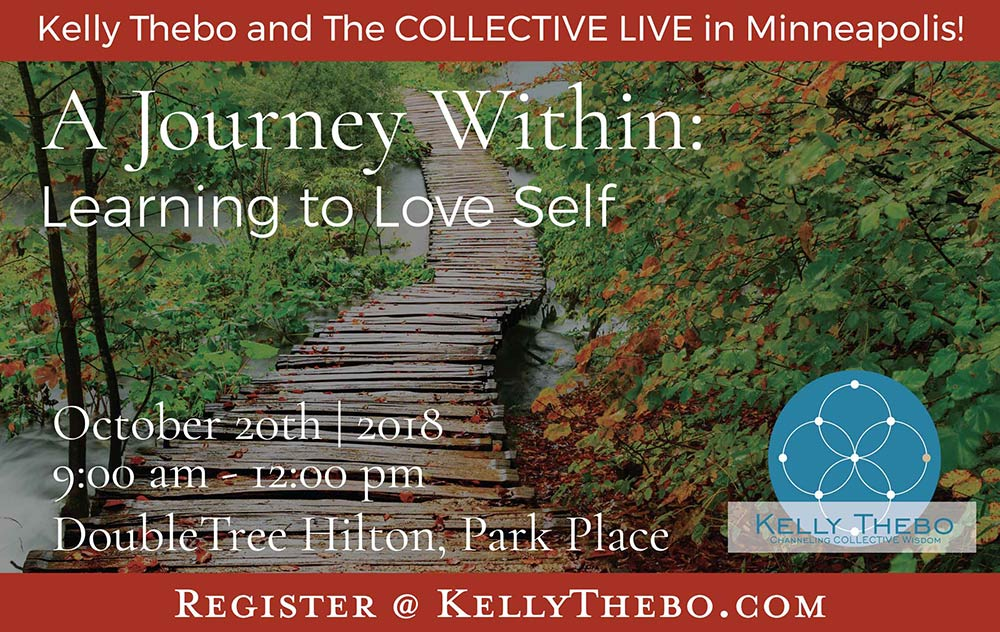 A Journey Within:  Learning to Love Self | Channeling with The COLLECTIVE | LIVE @ DoubleTree by Hilton Minneapolis – Park Place | Minneapolis | Minnesota | United States