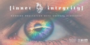 Meditation With Oneness Blessings | Inner Integrity @ Sacred Space Yoga + Meditation | Minneapolis | Minnesota | United States