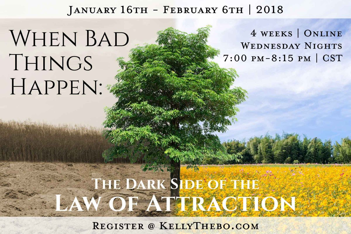 When Bad Things Happen: The Dark Side of the Law of Attraction | Online Workshop Series