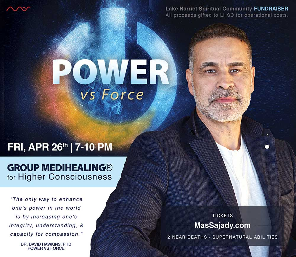 """Power vs Force"" with Mas Sajady @ Lake Harriet Spiritual Community 
