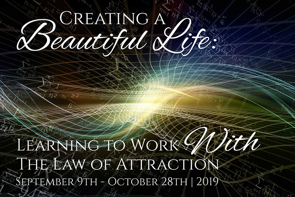 Creating a Beautiful Life | Online