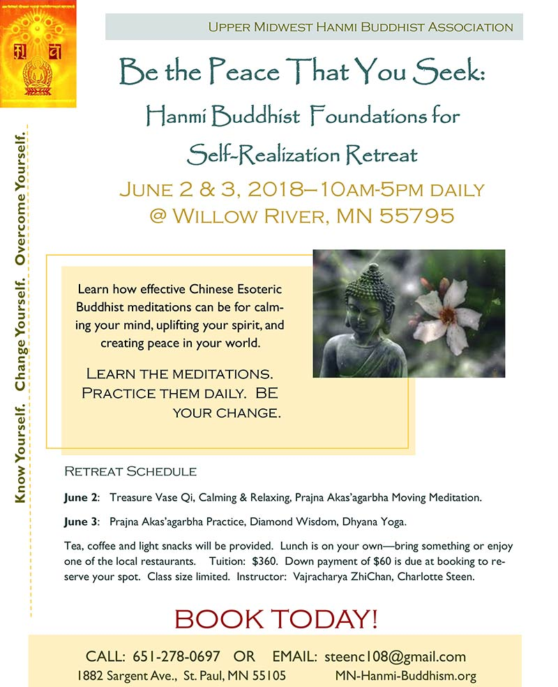 Hanmi Buddhist Foundations for Self-Realization Retreat: @ Willow River, MN